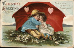 "Valentine Greeting - ""Ain't It Nice To Have A Sweetheart?"""
