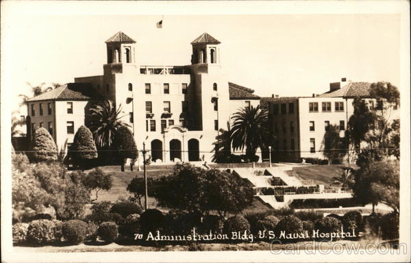 Administration Building, U.S. Naval Hospital San Diego California
