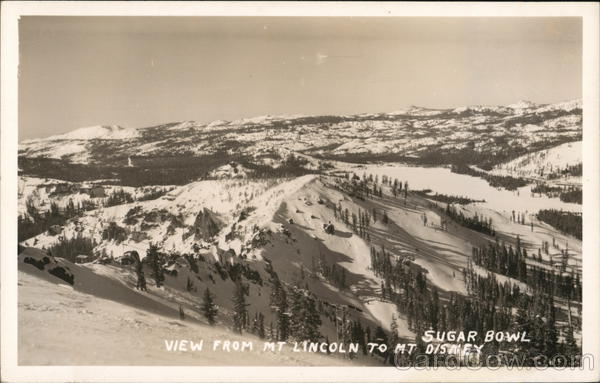 View from Mt. Lincoln to Sugar Bowl, Mt. Disney Norden California
