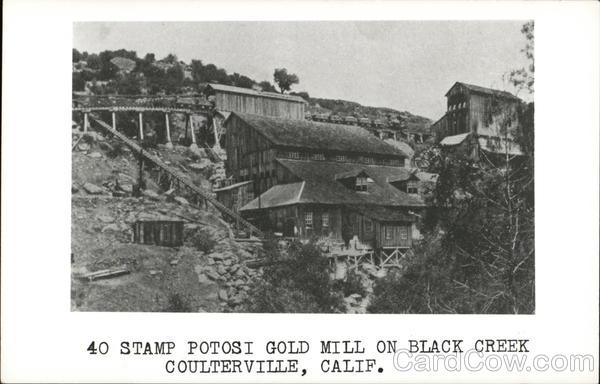 40 Stamp Potosi Gold Mill on Black Creek Coulterville California