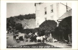 Coulterville Hotel - Early Days Stage to Yosemite