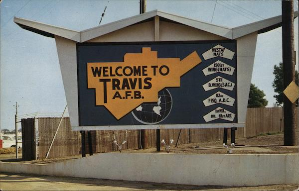 Welcome to Travis A.F.B. California Air Force