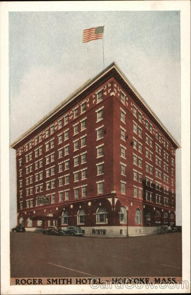 Roger Smith Hotel Holyoke Massachusetts