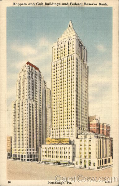 Koppers and Gulf Buildings, and Federal Reserve Bank Pittsburgh Pennsylvania
