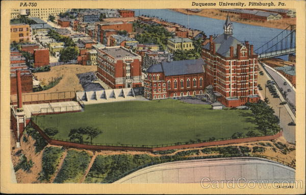 Duquesne University, Founded in 1878 Pittsburgh Pennsylvania