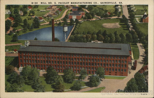 Mill No. 6, Pacolet Manufacturing Co. Gainesville Georgia