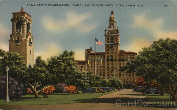 Coral Gables Congregational Church and Biltmore Hotel Florida