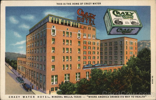 Crazy Water Hotel, Mineral Wells, TX, 1933. | Water hotel