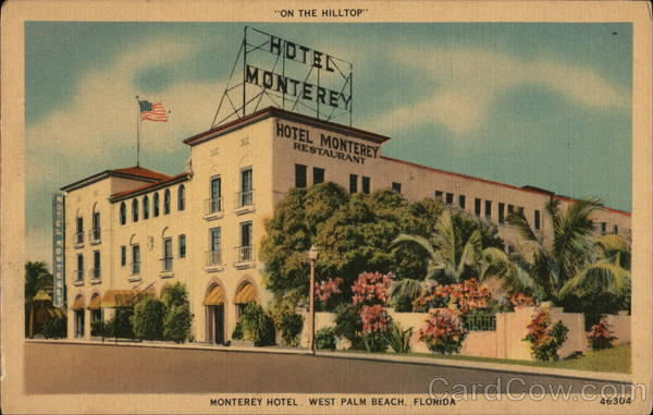 Monterey Hotel, On The Hilltop West Palm Beach Florida