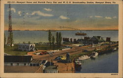 Newport News, Norfolk Ferry Pier & W.G.H. Broadcasting Station