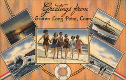 Greetings from Groton Long Point, Conn.