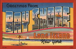 Greetings From Bay Shore, Long Island, New York