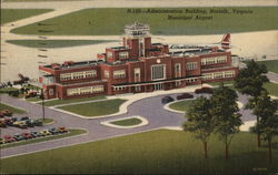 Administration Building, Municipal Airport Postcard