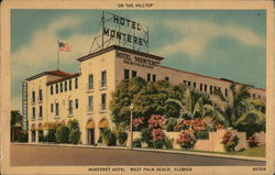 "Monterey Hotel, ""On The Hilltop"""