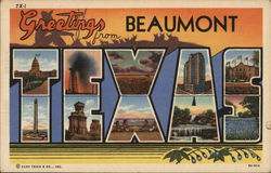 Greetings from Beaumont, Texas