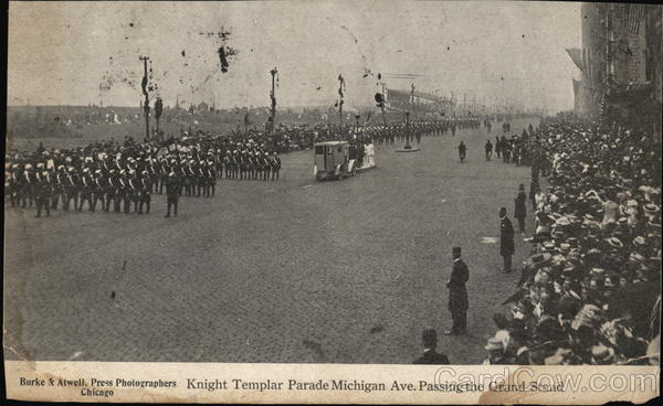 Knight Templar Parade Michigan Ave. Passing the Grand Stand Chicago Illinois