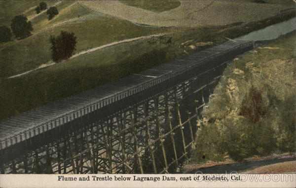 Flume and Trestle Below Lagrange Dam, East of Town Modesto California