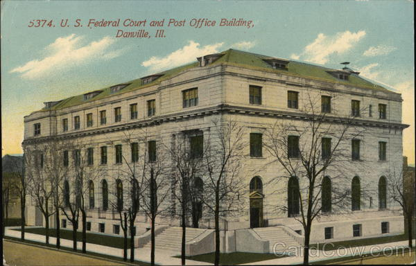 US Federal Court and Post Office Building Danville Illinois