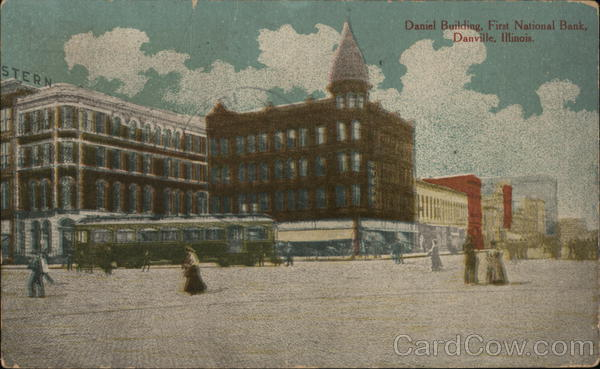 Daniel Building, First National Bank Danville Illinois