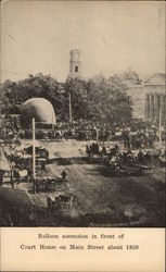 Balloon Ascension In Front of Court House on Main Street About 1850