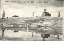 Reflection of Lake of Oil on the Acme