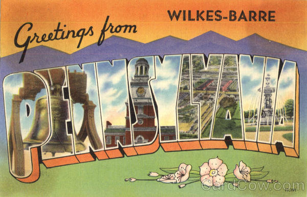 Greetings From Pennsylvania Wikles Barre Large Letter
