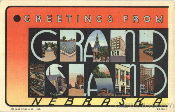 Greetings From Grand Island Nebraska