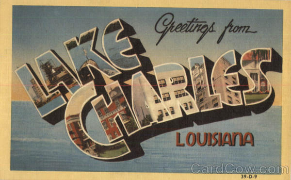 Greetings From Lake Charles Louisiana Large Letter