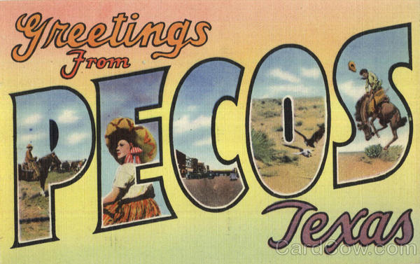 Greetings From Pecos Texas Large Letter