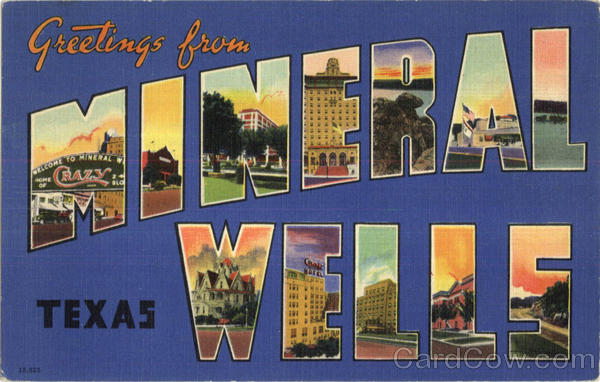 Greetings From Mineral Wells Texas Large Letter