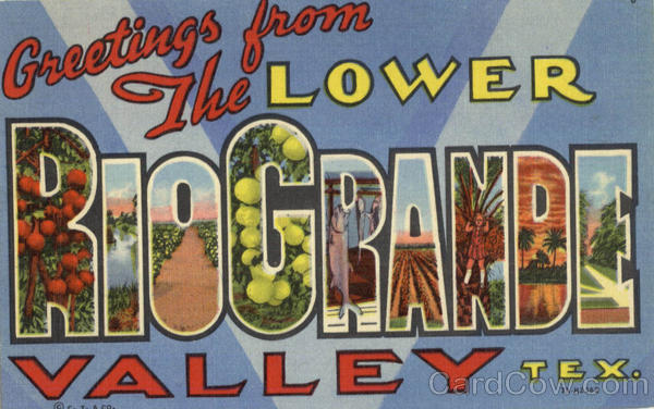 Greetings From The Lower Rio Grande Valley Texas Large Letter