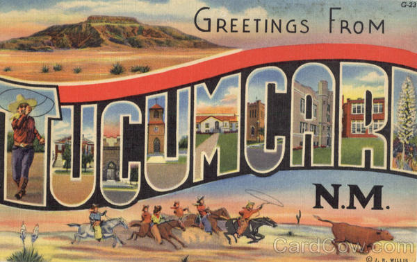 Greetings From Tucumcari New Mexico