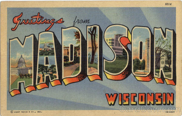 Greetings From Madison Wisconsin
