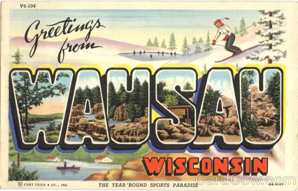 Greetings From Wausau Wisconsin Large Letter