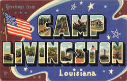Greetings From Camp Livingston