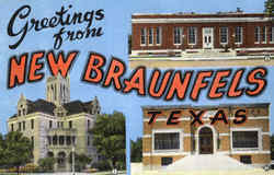 Greetings From New Braunfels