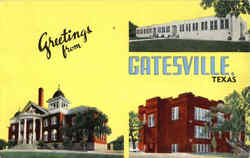 Greetings From Gatesville