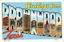 Greetings From Brownwood Postcard
