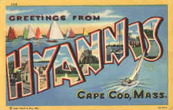 Greetings From Hyannis, Cape Cod Postcard