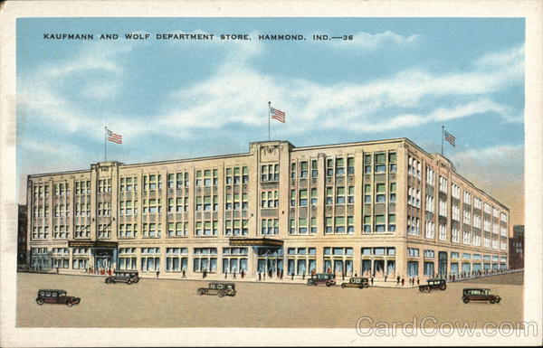 Kaufmann and Wolf Department Store Hammond Indiana