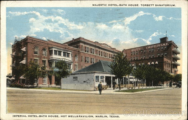 Imperial Hotel-Bath House, Hot Wells Pavilion Marlin Texas