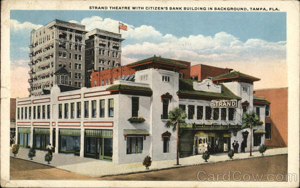 Strand Theatre with Citizen's Bank Building in Background Tampa Florida