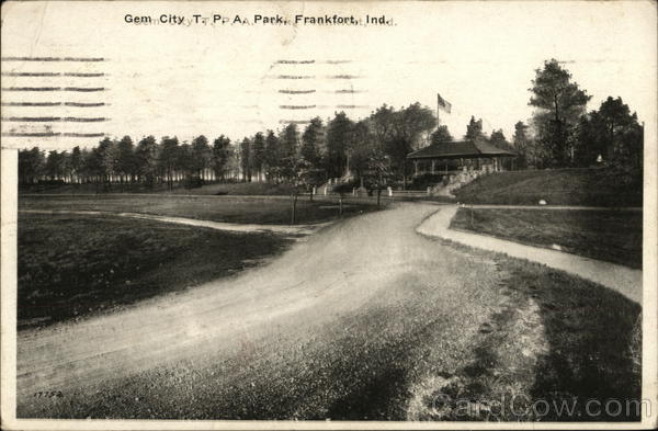 Gem City T.P.A. Park Frankfort Indiana