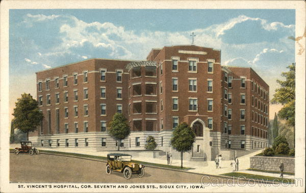 St. Vincent's Hospital, Cor. Seventh and Jones Sts. Sioux City Iowa