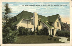 The Betty Compson Home at Hollywood