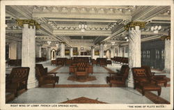 French Lick Springs Hotel - Right Wing of Lobby Postcard