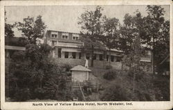 North View of Yellow Banks Hotel North Webster, IN Postcard