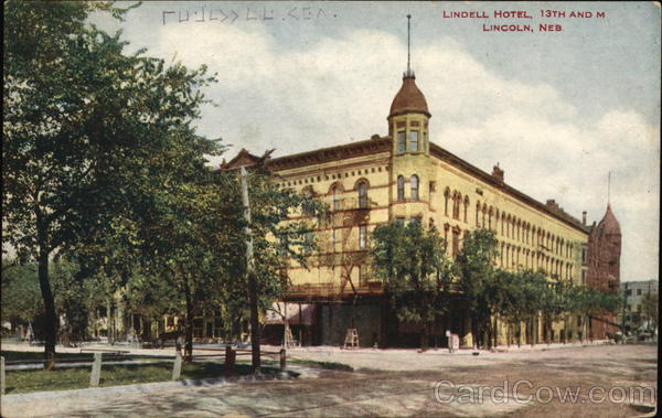 Lindell Hotel, 13th and M Lincoln Nebraska