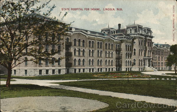 State Hospital for the Insane Lincoln Nebraska