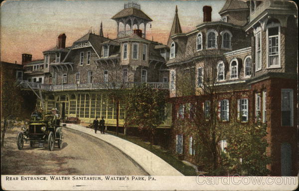 Rear Entrance, Walter Sanitarium, Walter's Park Wernersville Pennsylvania